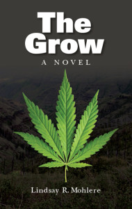 The Grow: A Novel